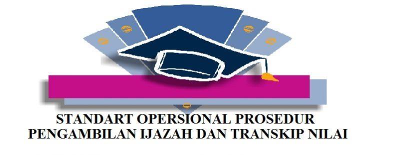 Standart Operasional Prosedur Pengambilan Ijazah Fakultas